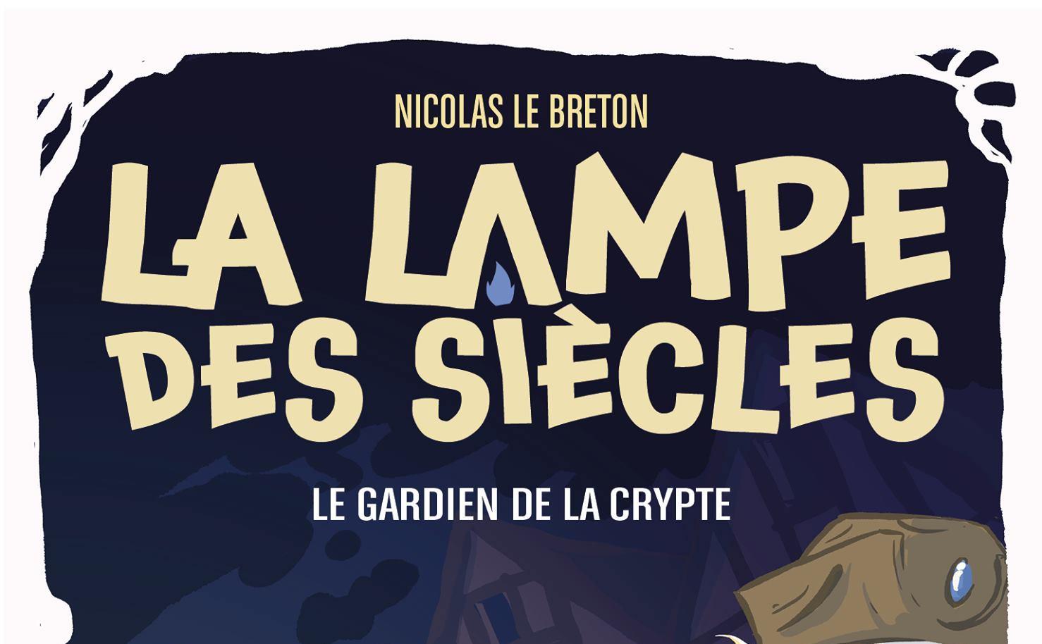 Les couvertures des deux prochains tomes de La Lampe des Siècles
