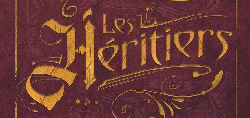 Les Héritiers - Les secrets d'écriture de Fabien Clavel