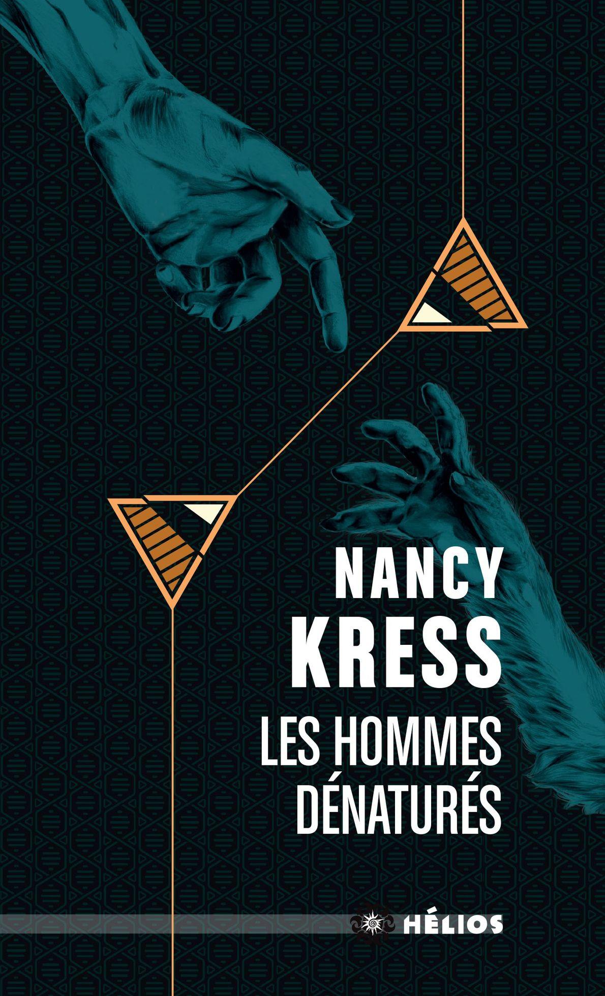 Pourquoi (re)lire Les Hommes dénaturés de Nancy Kress