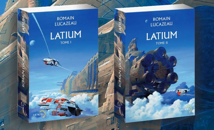Interview 2016 : Romain Lucazeau pour Latium - ActuSF - Site sur l'actualité de l'imaginaire
