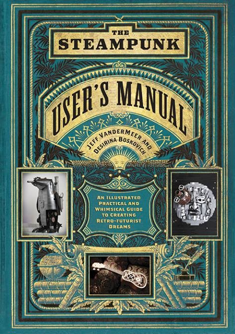 The Steampunk User Manual