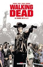 Walking Dead  Le Guide de A à Z