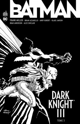 Dark knight III - Tome 3