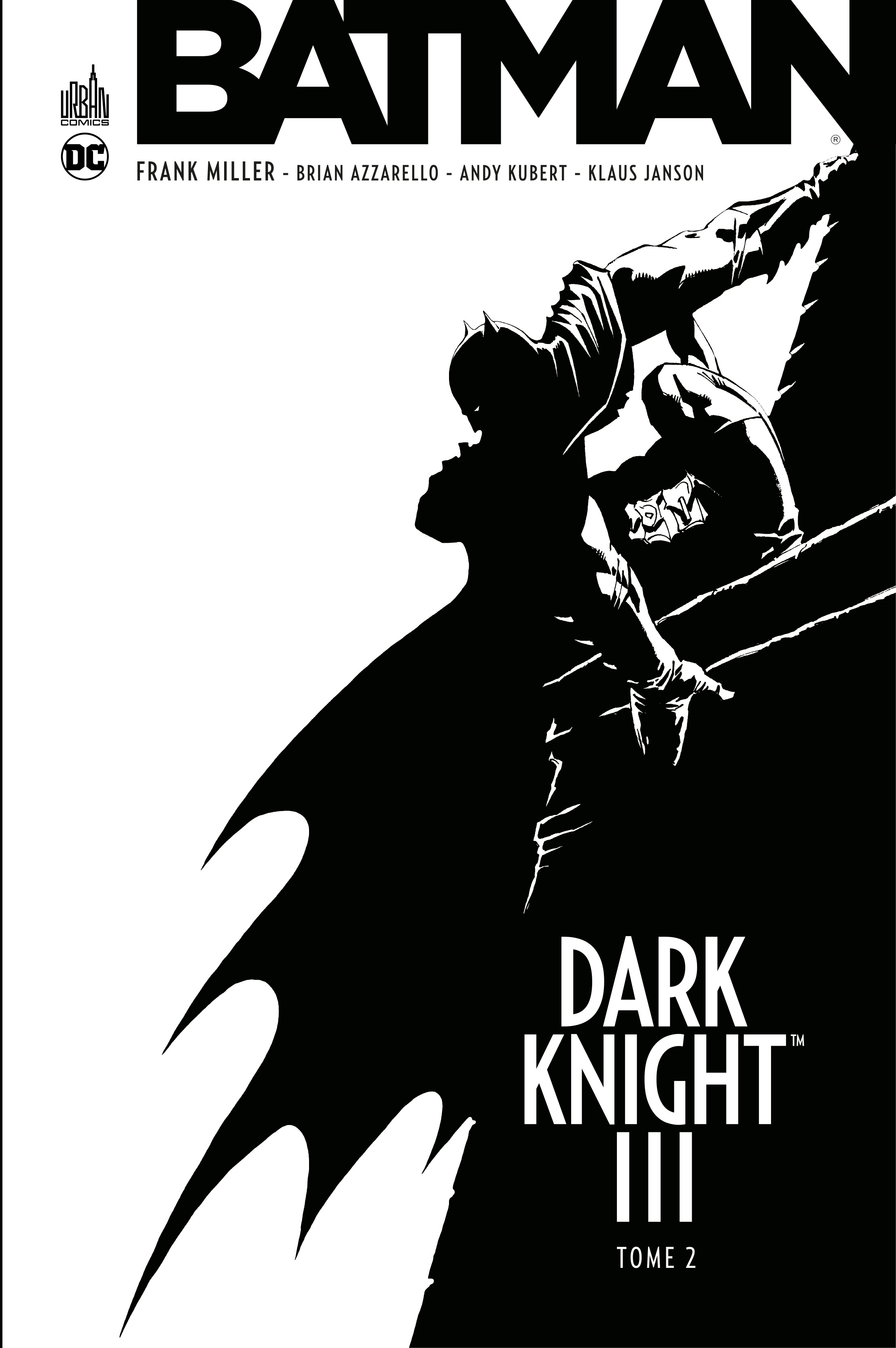 Dark knight III - Tome 2