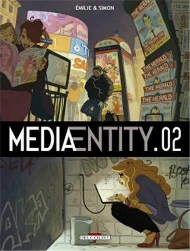 MediaEntity, tome 2