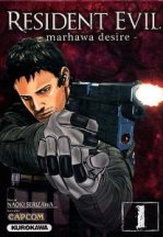 Resident Evil - Marhawa Desire tome 1