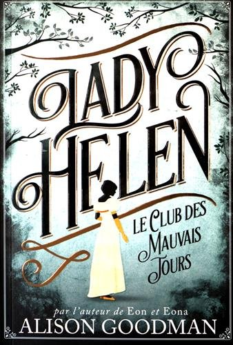 Interview d'Alison Goodman pour sa saga Lady Helen