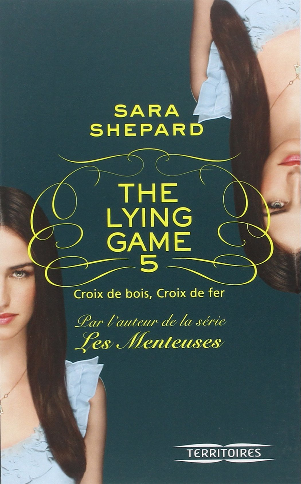 Photo de The Lying Game - Tome 5