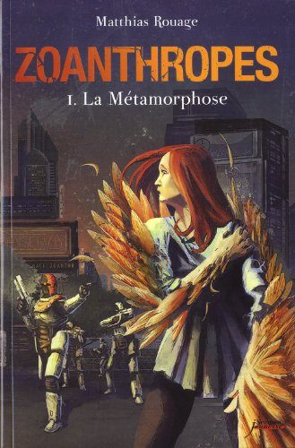 Photo de Zoanthropes - Tome 1 : La Métamorphose