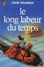 Le long labeur du temps