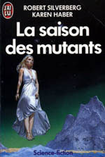 Photo de La saison des mutants