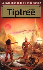 Photo de Le livre d'or de la science-fiction : James Tiptree