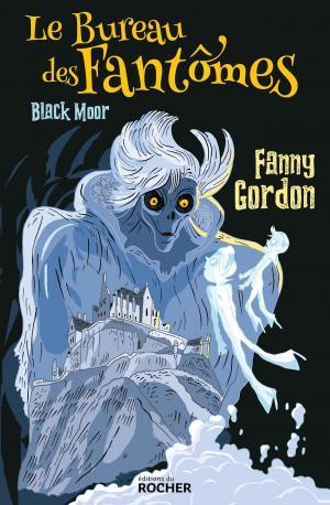 Le Bureau des Fantômes t.1 Black Moor de Fanny Gordon