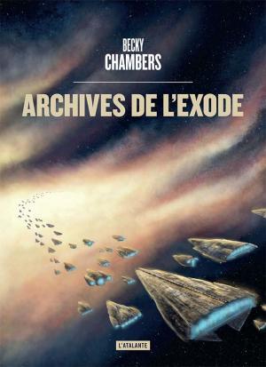 Archives de l'exode - Les secrets d'écriture de Becky Chambers
