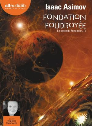Le tome 4 de Fondation en audio