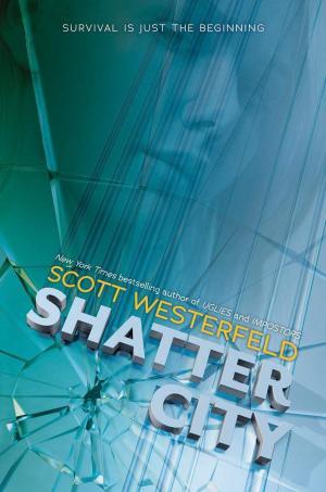 Shatter City, le nouveau roman en VO de Scott Westerfeld