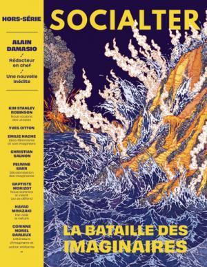 Socialter, le hors-série piloté par Alain Damasio - La Nuit des vivants vivants