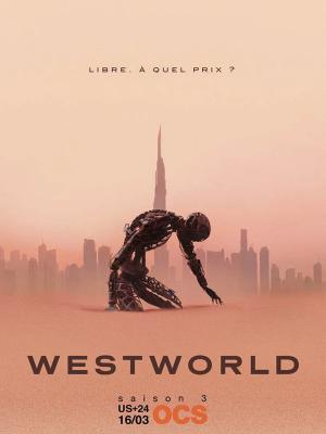Westworld - Une bande-annonce pour la saison 3