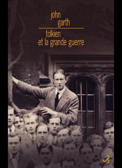 Tolkien et la Grande Guerre