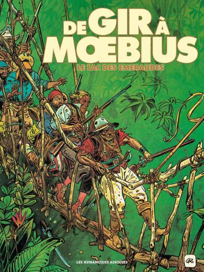 De Gir à Moebius : le lac des émeraudes