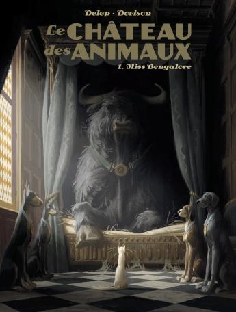 Le Château des Animaux - T01 : Miss Bengalore