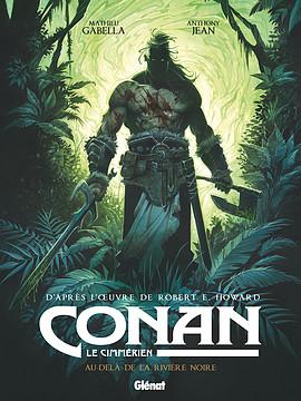 Conan : Au-delà de la rivière noire