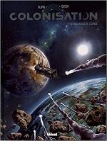 Colonisation - Tome 1 : Les naufragés de l'espace