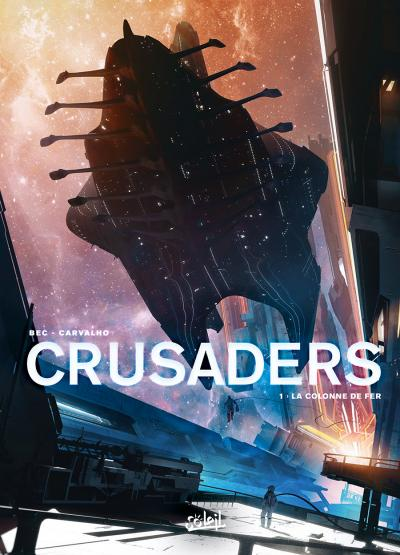 Crusaders  01: la colonne de fer