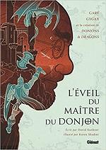 L'Eveil du maître du donjon : Gary Gygax et la création de Donjons & Dragons