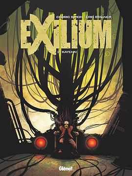 Exilium - Tome 2 : Kayenn