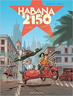 Habana 2150 - Tome 1 : Vegas Paraiso