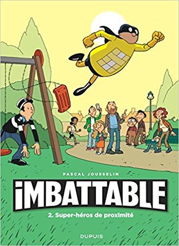 Imbattable - Tome 2 : Super-héros de proximité