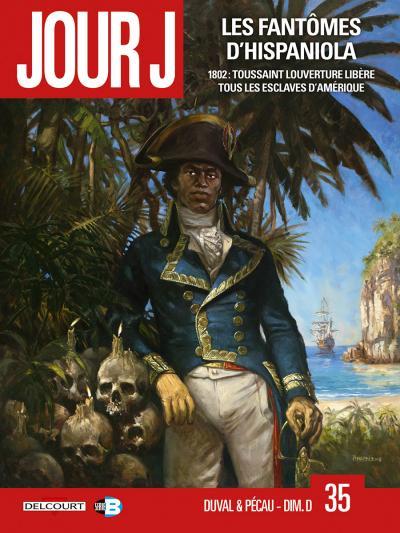 Jour J 35 : les fantômes d'Hispaniola