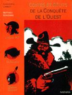 Contes et récits de la Conquête de l'Ouest