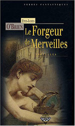 Le Forgeur de Merveilles