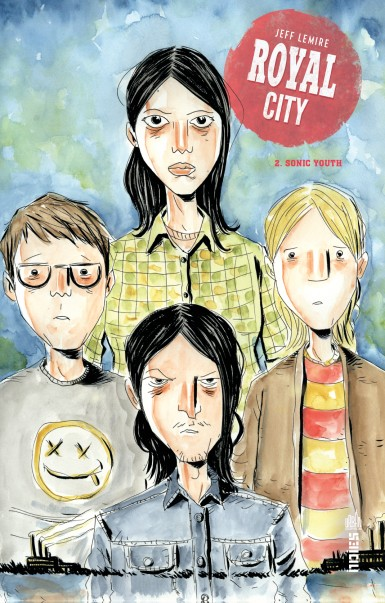 Royal city - Tome 2 : Sonic Youth