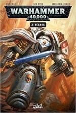 Warhammer 40 000 - Tome 3 : Déchus