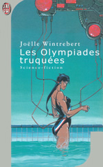 Les Olympiades truquées
