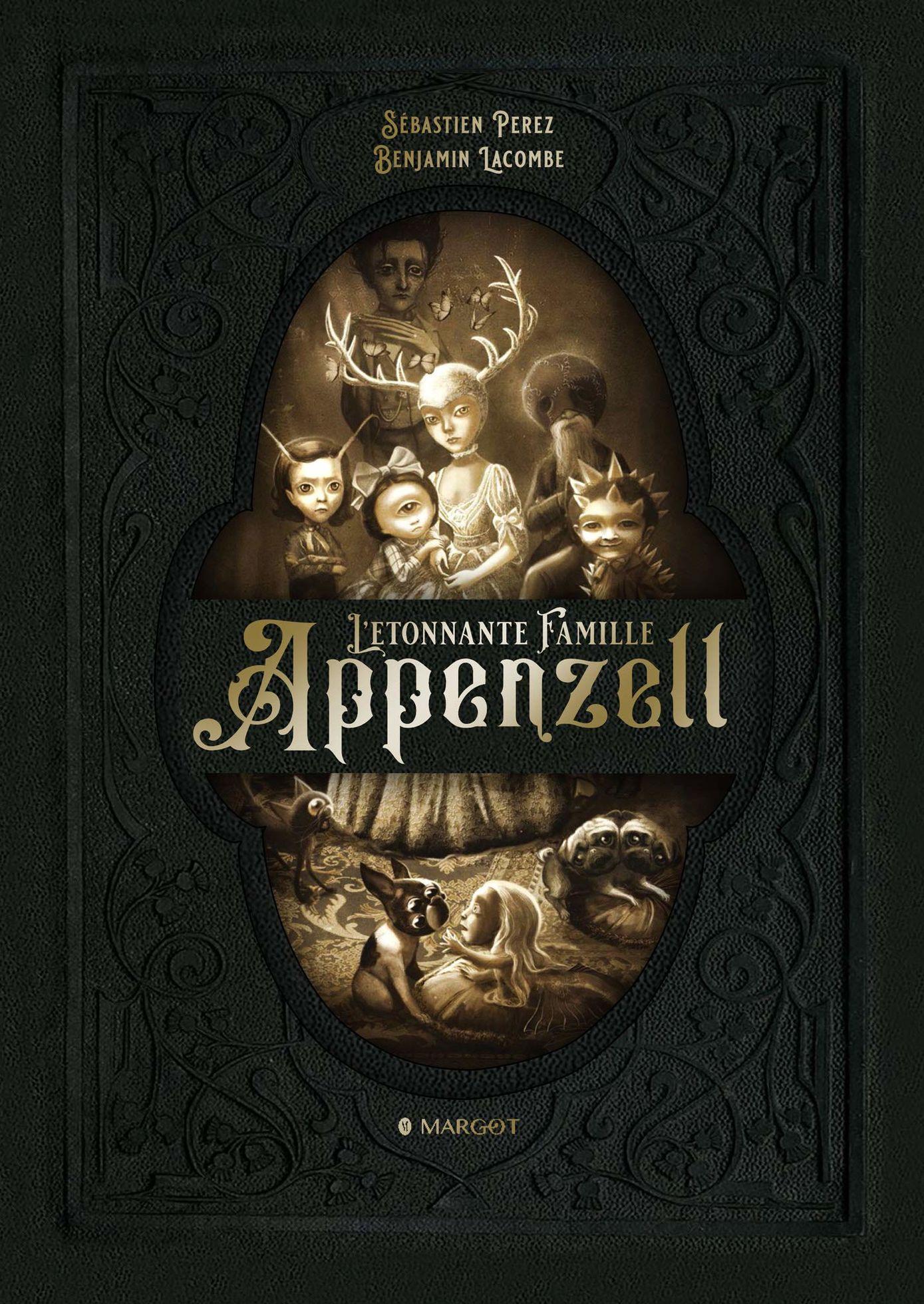 L'Etonnante famille Appenzell - les secrets d'écriture de Sébastien Perez
