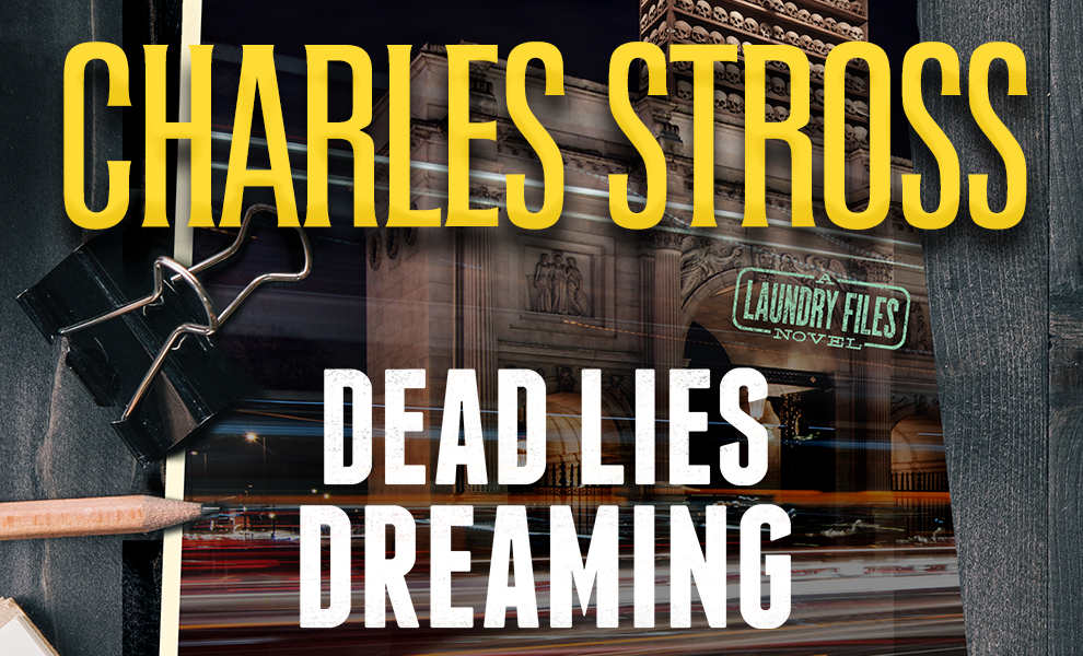 Dead Lies Dreaming - Le nouveau roman de Charles Stross