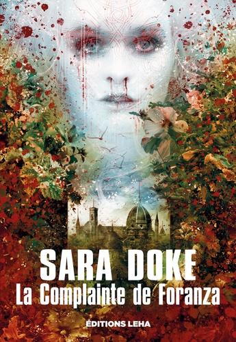 La Complainte de Foranza - Le nouveau roman de Sara Doke