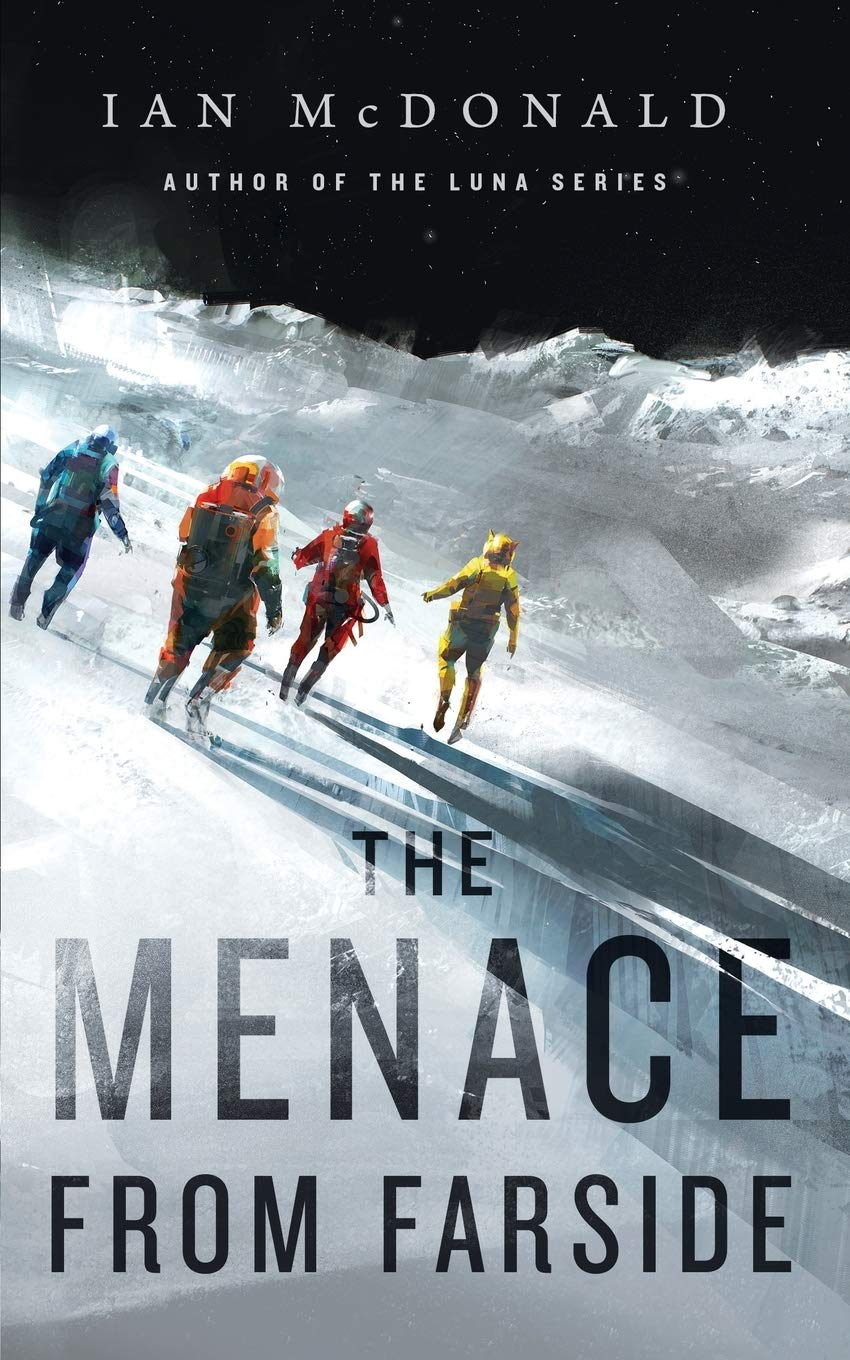 The Menace from Farside, le nouveau Ian McDonald