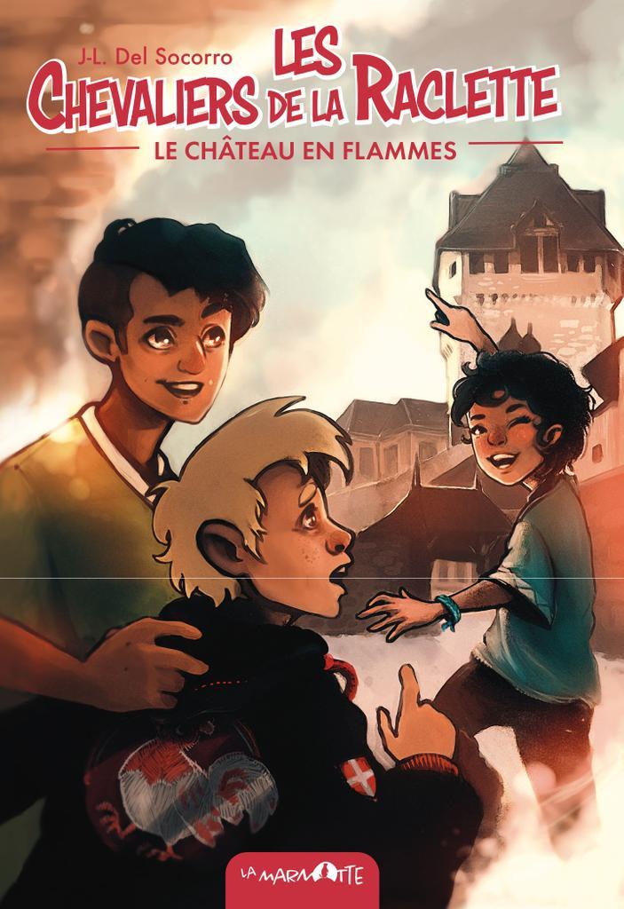 Les Chevaliers de la raclette : Le Château en flammes - Les secrets d'écriture de Jean-Laurent Del Socorro