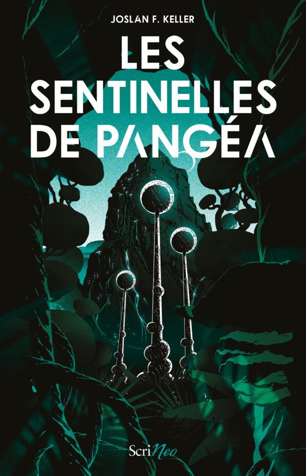 Les Sentinelles de Pangéa - Les secrets d'écriture de Joslan F. Keller