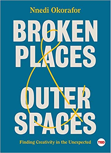 Broken Places & Outer Spaces, le nouveau roman de Nnedi Okorafor
