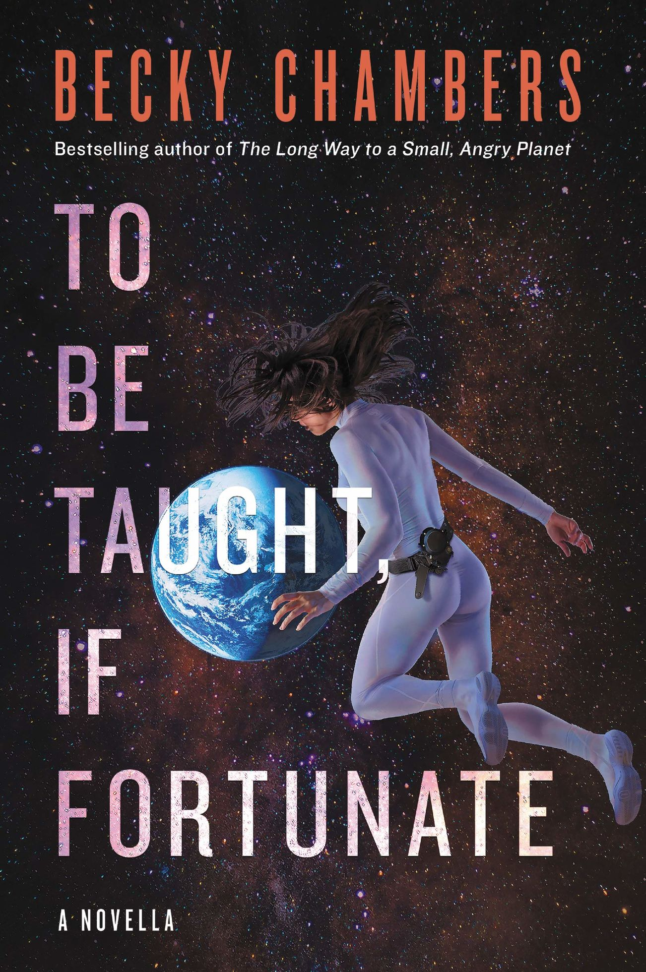 To Be Taught, If Fortunate - le nouveau roman de Becky Chambers