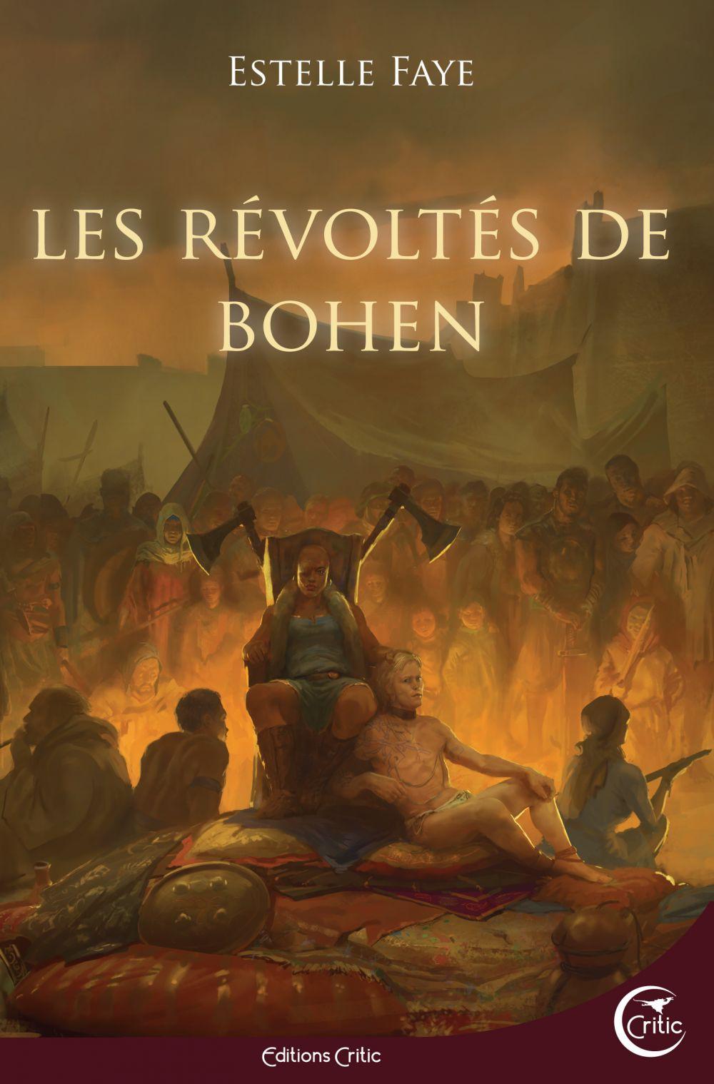 Les Révoltés de Bohen par Estelle Faye