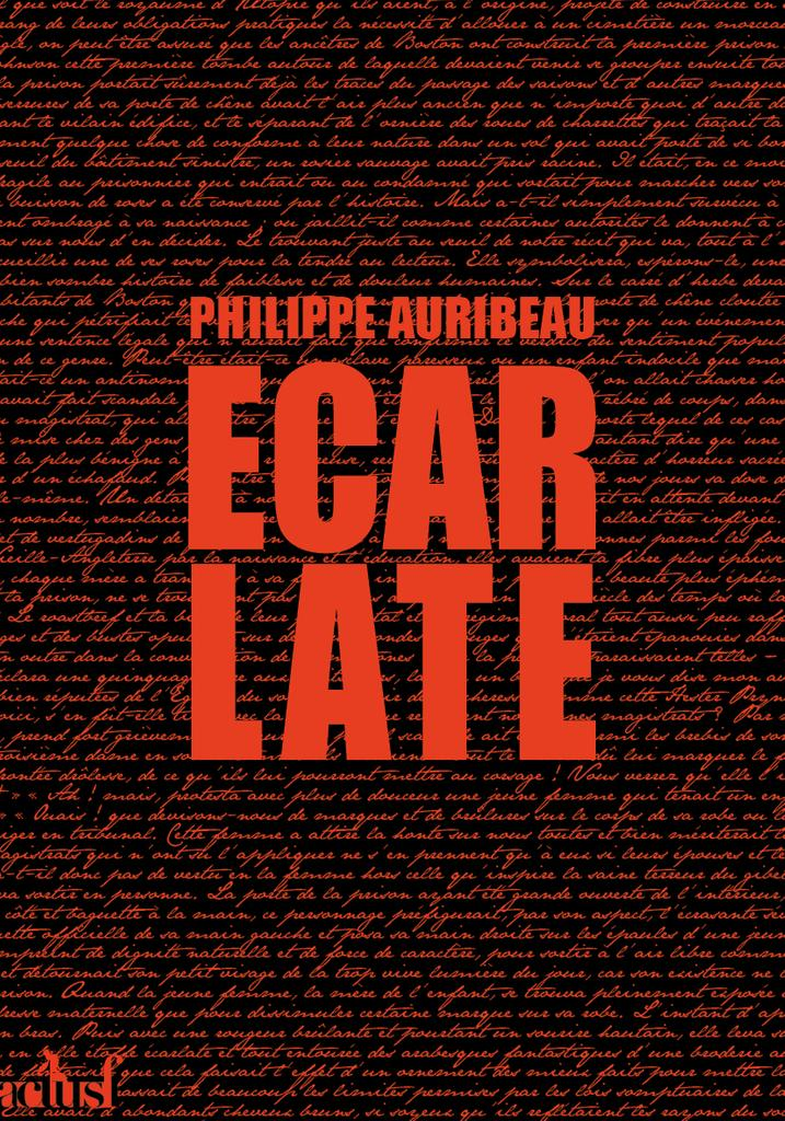Ecarlate - Le nouveau roman de Philippe Auribeau