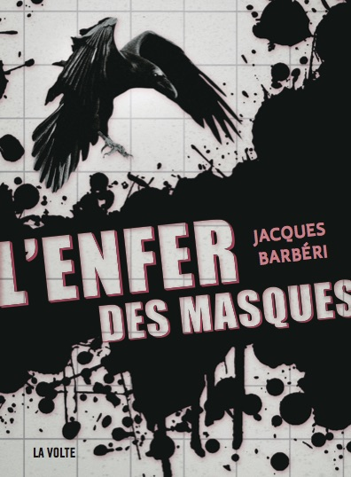 Photo de L'Enfer des masques, le nouveau Jacques Barbéri