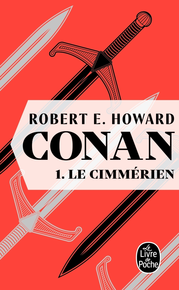 Photo de Conan, pourquoi relire Robert E. Howard ?